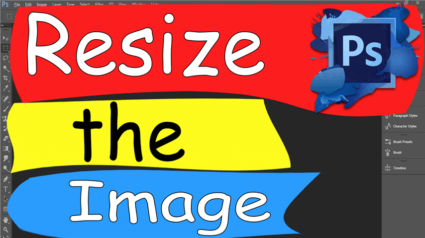 17 Photoshop – Easily Resize Image