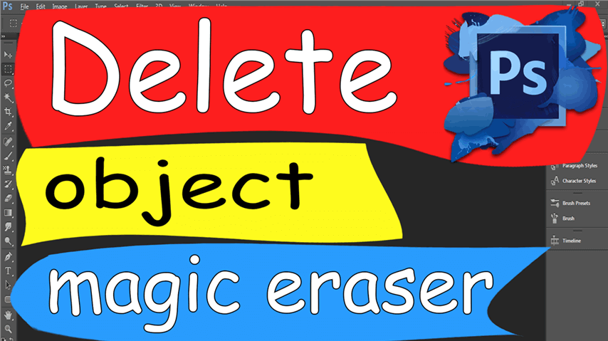 20 Photoshop – Easily Delete Object Magic Eraser
