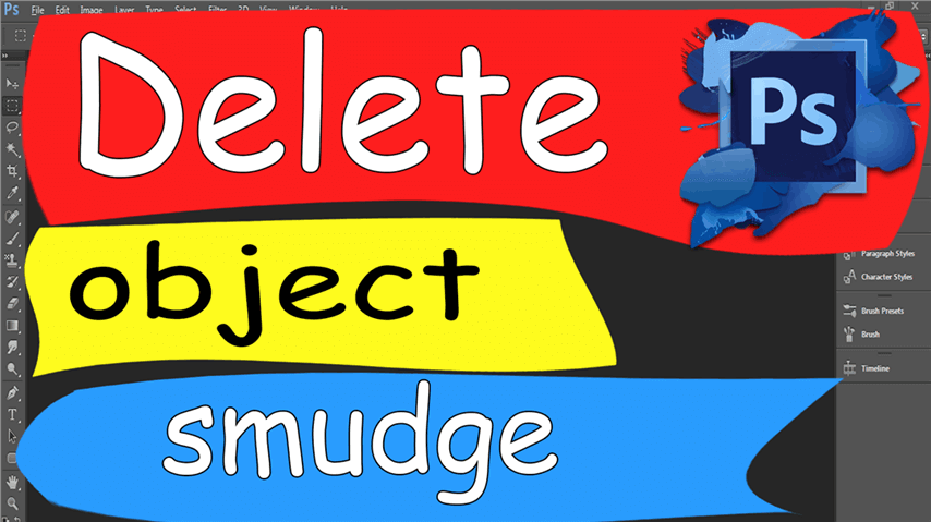 21 Photoshop – Easily Delete Object Smudge