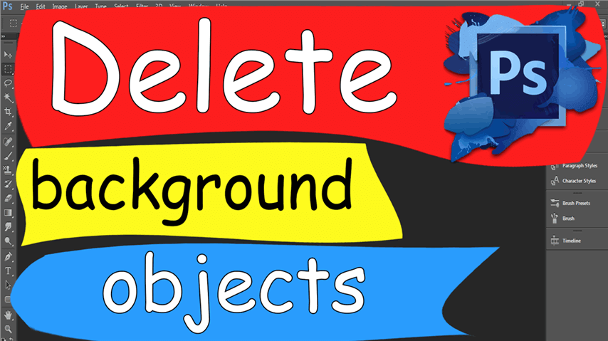23 Photoshop – Easily Delete Background Objects