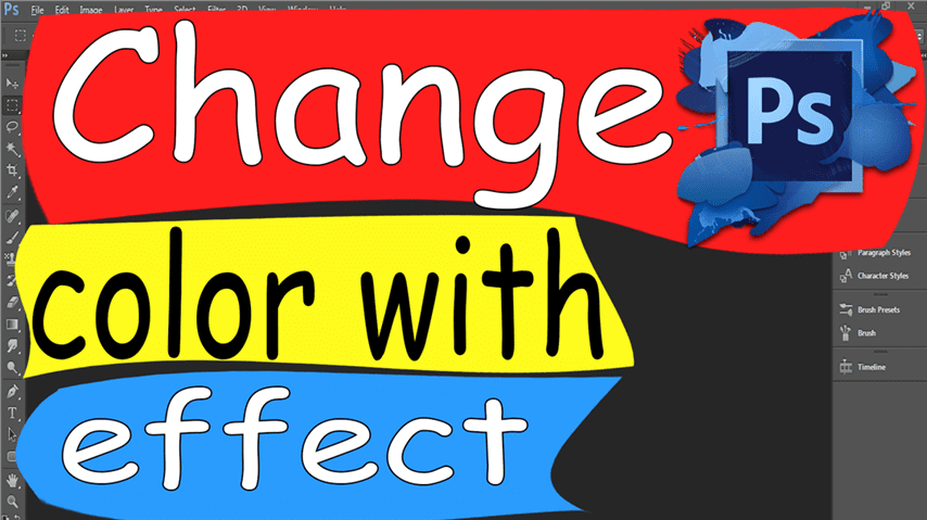 03 Photoshop – Easily Change color with effect