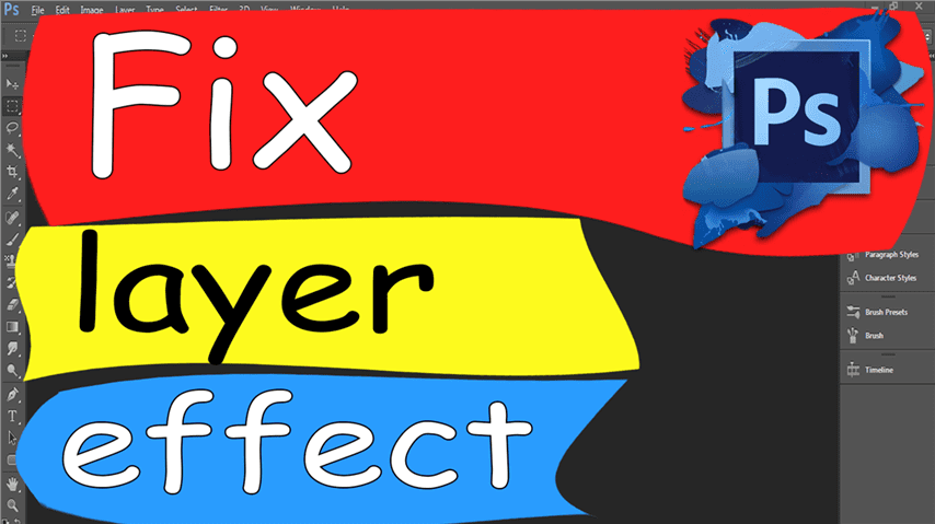 04 Photoshop – Easily Fix layer effect