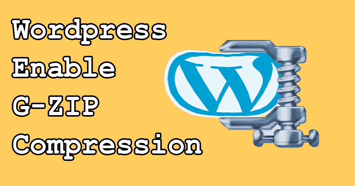 Speed up WordPress – Gzip Settings